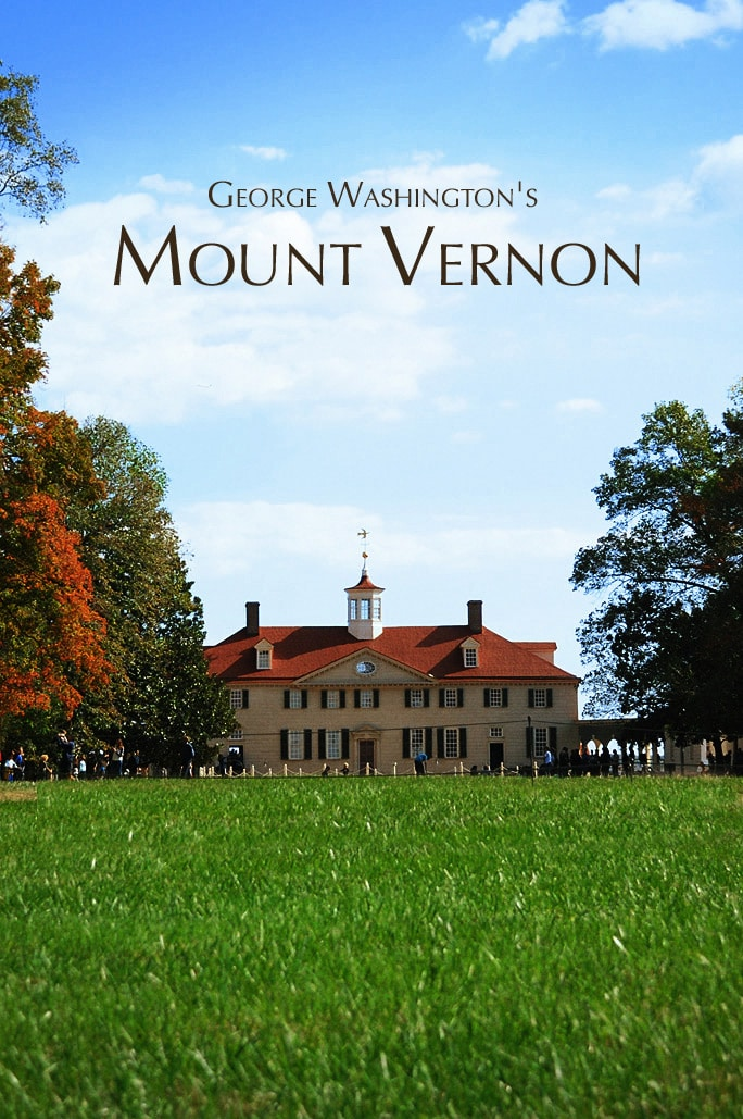Beautiful Day Trip to Mount Vernon