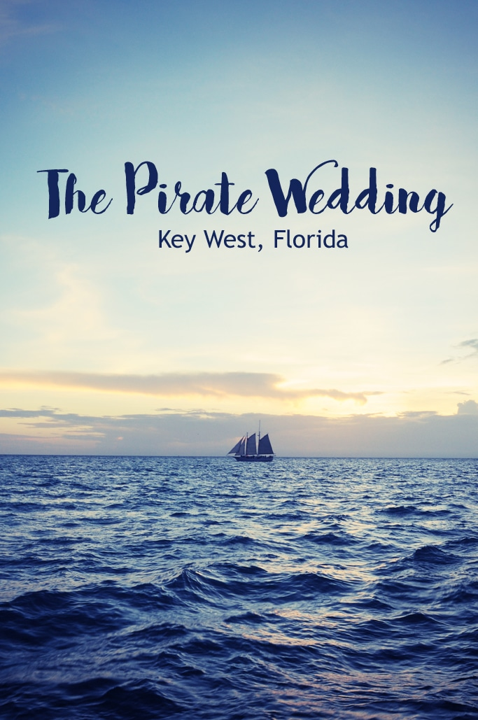 The Pirate Wedding in Key West