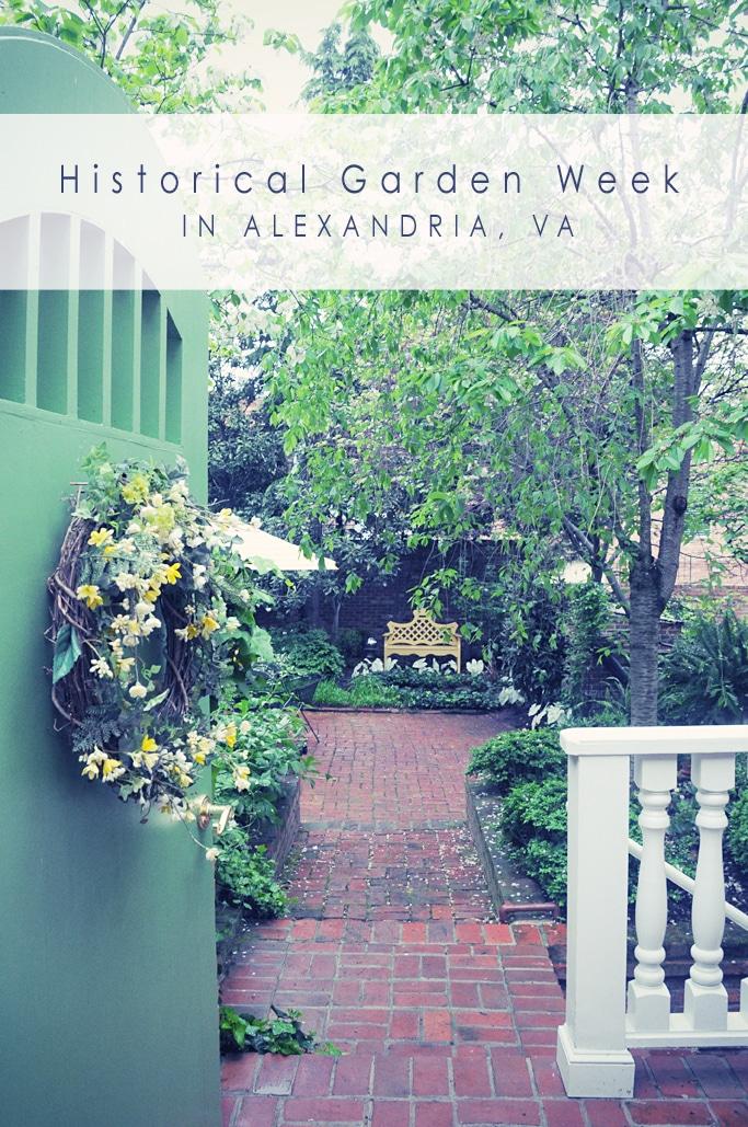Historical Garden Week in Alexandria, VA