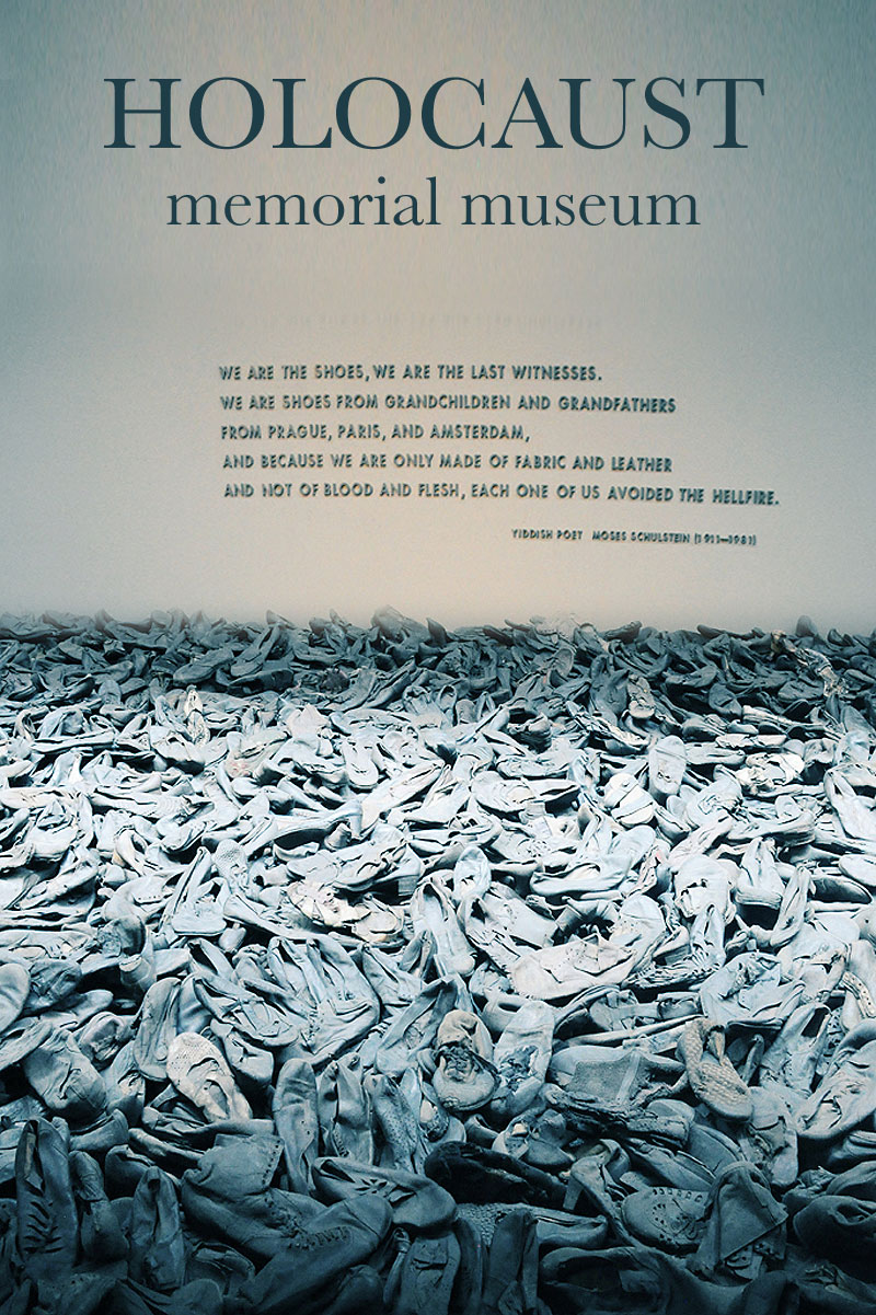 A Visit to the Holocaust Museum in Washington DC