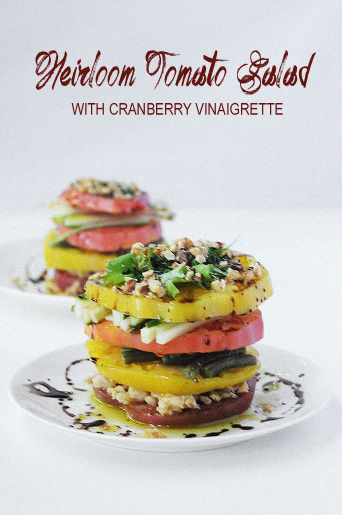 Heirloom Tomato Salad with Cranberry Vinaigrette