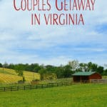 Couples Getaway in Virginia