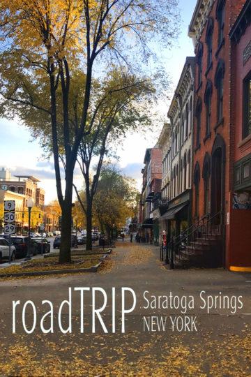 Road Trip Saratoga Springs NY