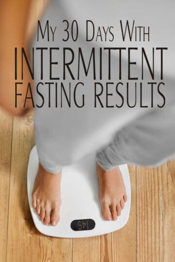 My 30 Days on Intermittent Fasting Results
