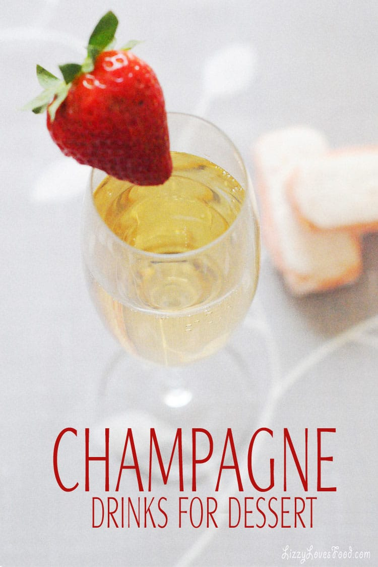 Champagne Drinks for Dessert