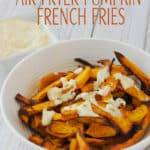 Air Fryer Pumpkin French Fries
