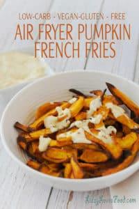 Air Fryer Pumpkin French Fries